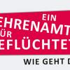 Landesprojekt Ehrenamt für Geflüchtete